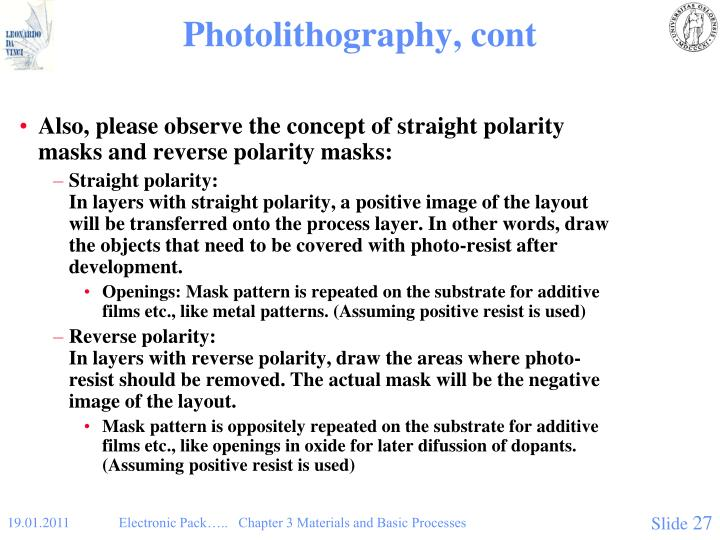 Photolithography, cont
