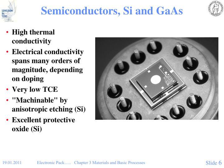 Semiconductors, Si and GaAs