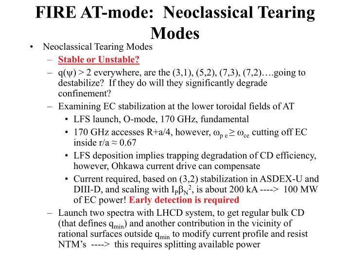 FIRE AT-mode:  Neoclassical Tearing Modes
