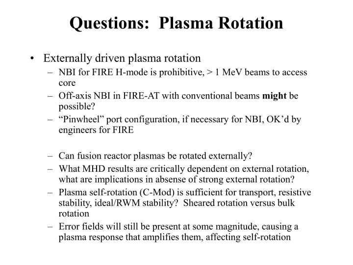 Questions:  Plasma Rotation