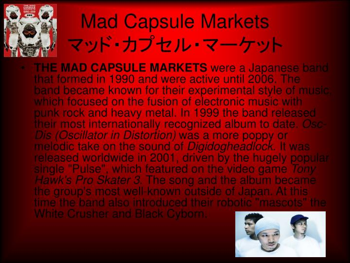 Mad Capsule Markets