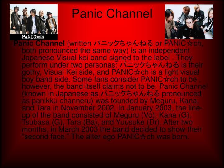 Panic Channel