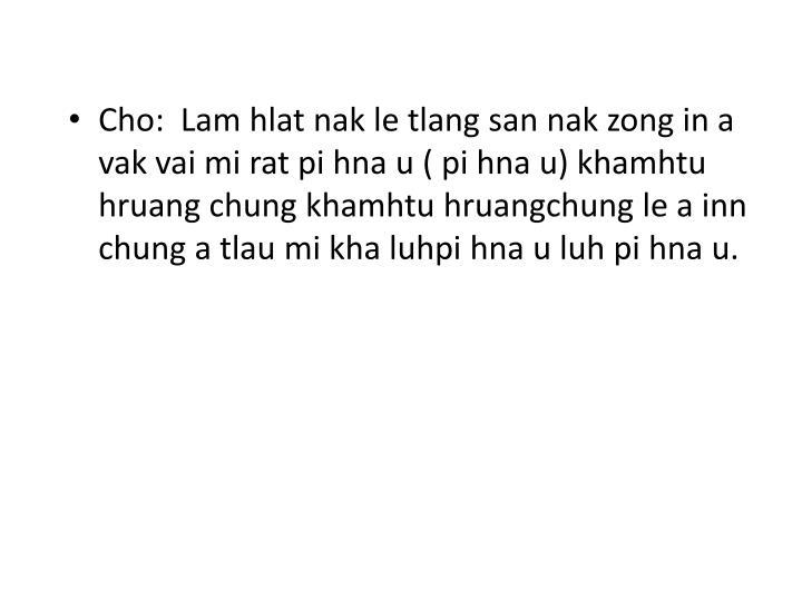 Cho:  Lam