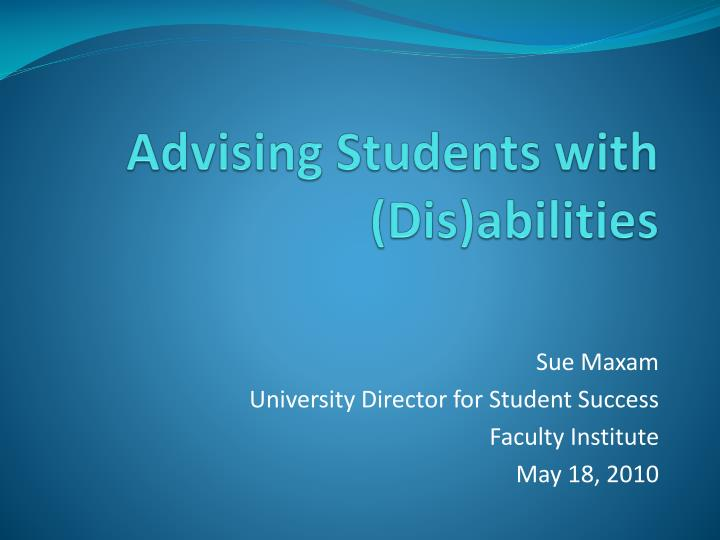 Advising students with dis abilities