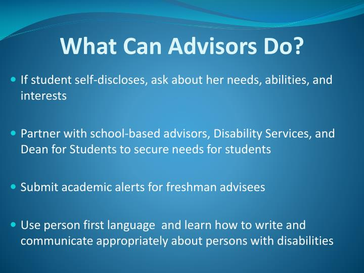 What Can Advisors Do?