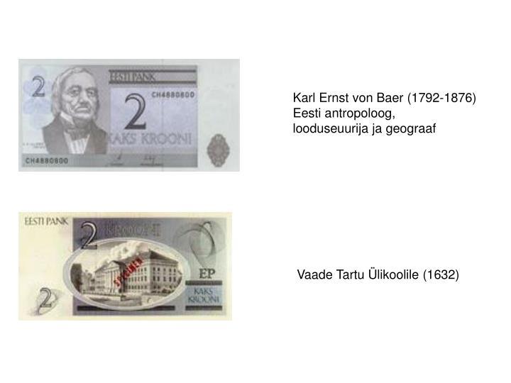 Karl Ernst von Baer (1792-1876)