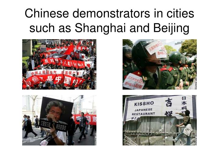 Chinese demonstrators in cities such as shanghai and beijing