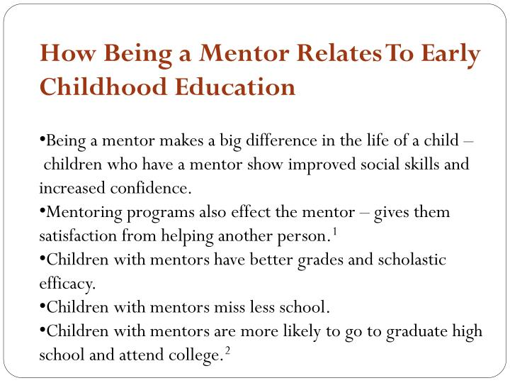 How Being a Mentor Relates To Early Childhood Education