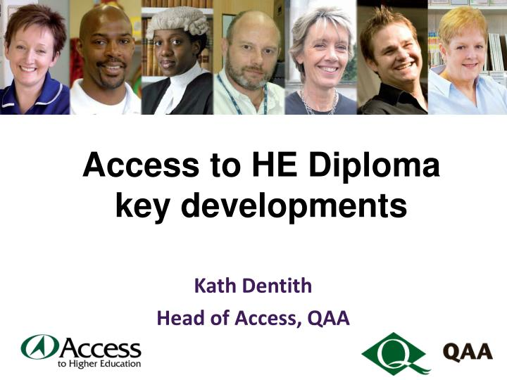 Access to he diploma key developments