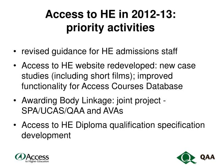 Access to he in 2012 13 priority activities