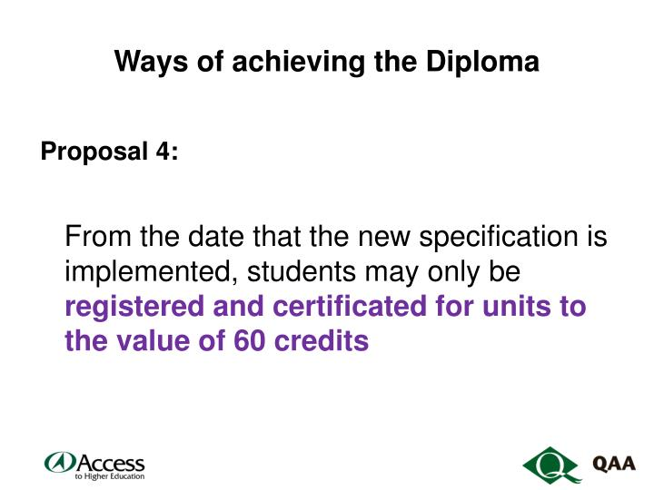 Ways of achieving the Diploma