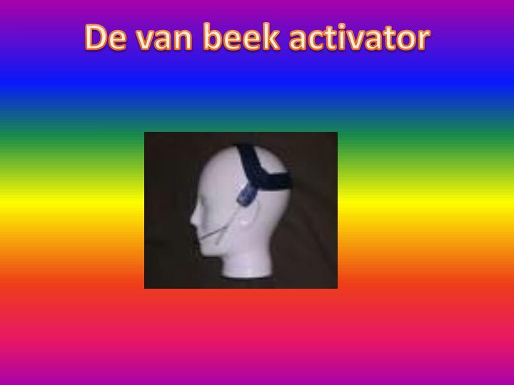 De van beek activator