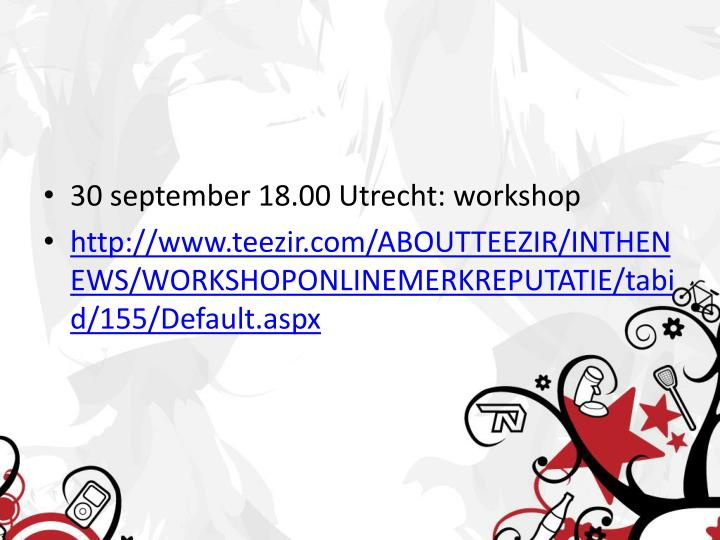 30 september 18.00 Utrecht: workshop