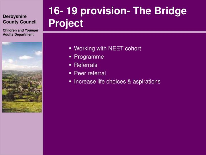 16- 19 provision- The Bridge Project