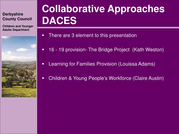Collaborative Approaches DACES