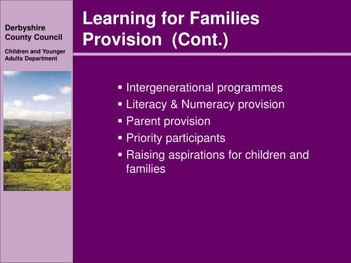 Learning for Families Provision  (Cont.)