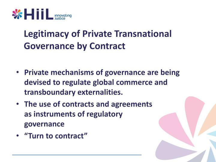 Legitimacy of Private Transnational Governance by Contract
