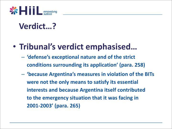 Verdict…?