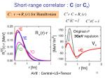 short range correlator c or c r