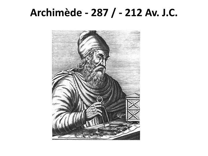 Archimède - 287 / - 212 Av. J.C.