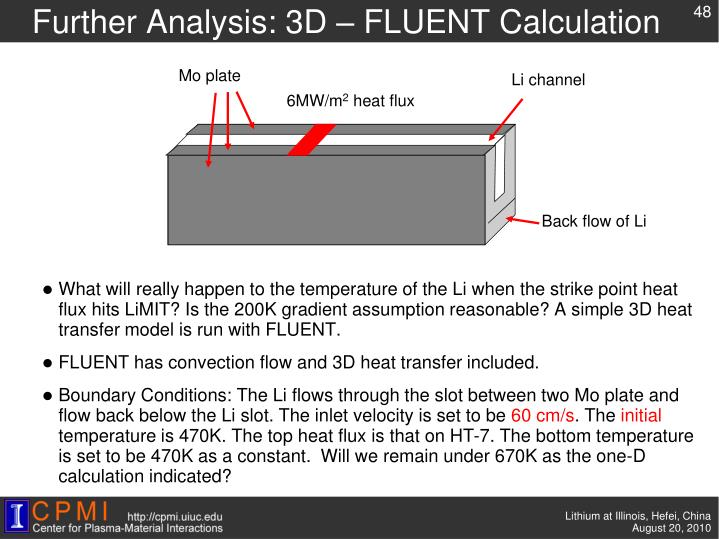 Further Analysis: 3D – FLUENT Calculation