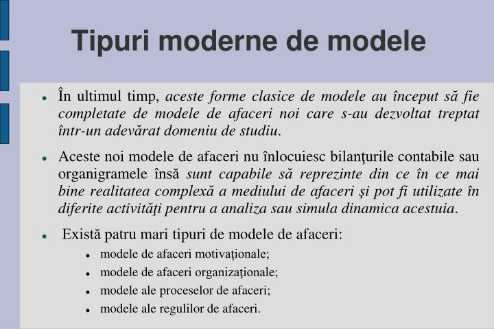 Tipuri moderne de modele