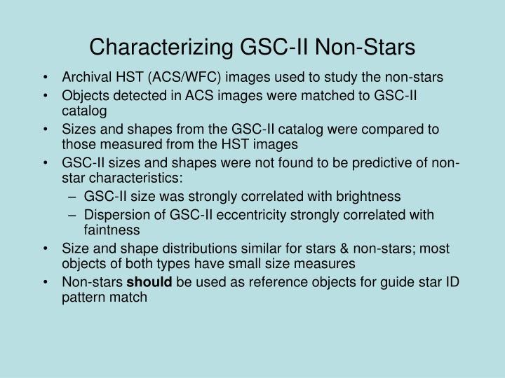 Characterizing GSC-II Non-Stars