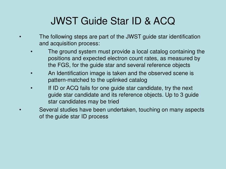 JWST Guide Star ID & ACQ