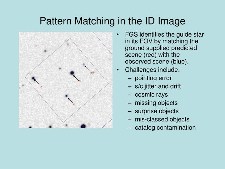 Pattern Matching in the ID Image
