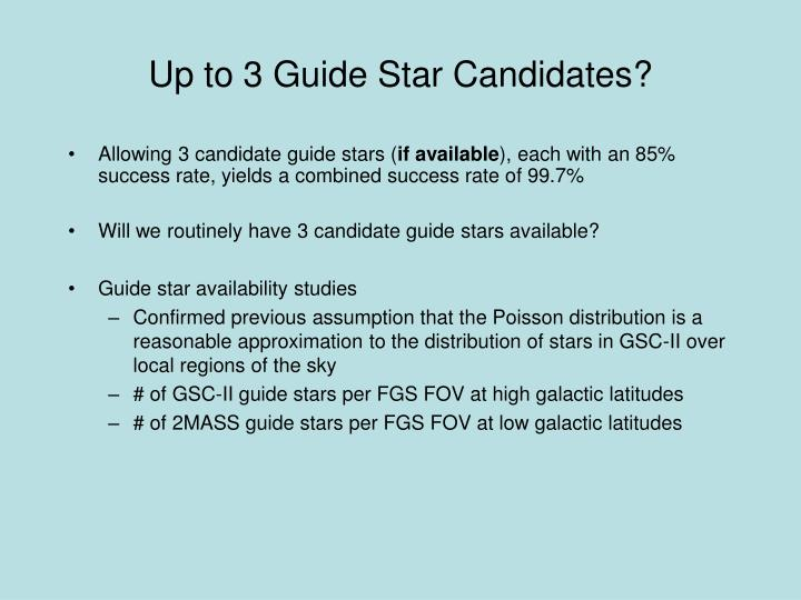 Up to 3 Guide Star Candidates?
