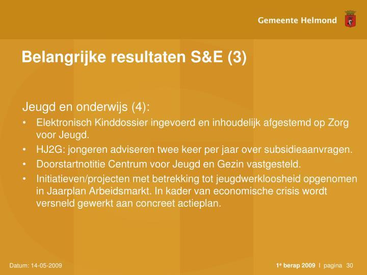 Belangrijke resultaten S&E (3)