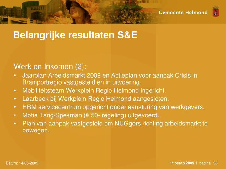 Belangrijke resultaten S&E