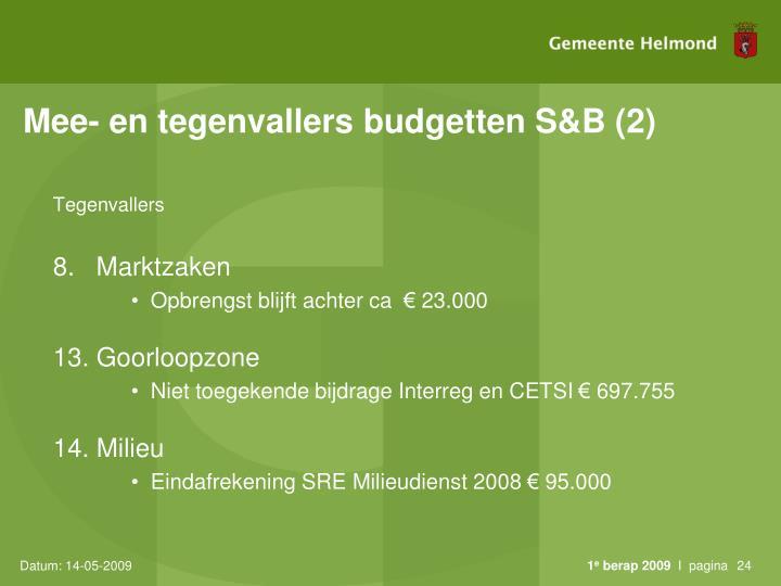 Mee- en tegenvallers budgetten S&B (2)