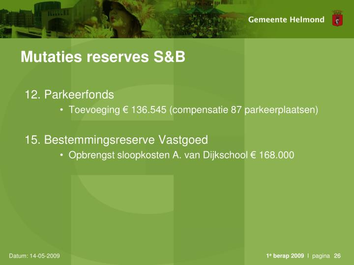 Mutaties reserves S&B