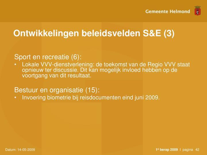 Ontwikkelingen beleidsvelden S&E (3)