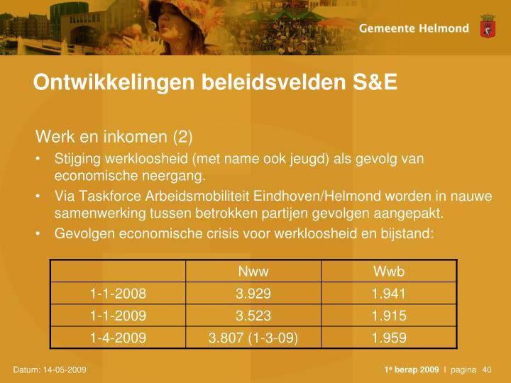 Ontwikkelingen beleidsvelden S&E