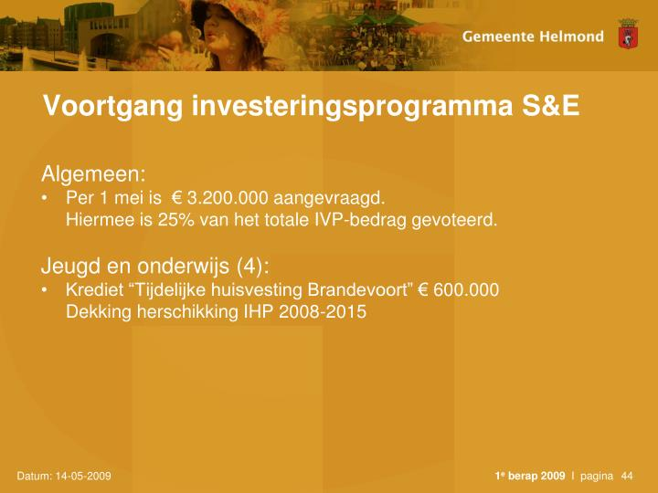 Voortgang investeringsprogramma S&E