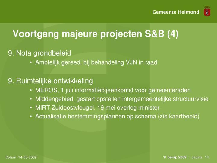 Voortgang majeure projecten S&B (4)