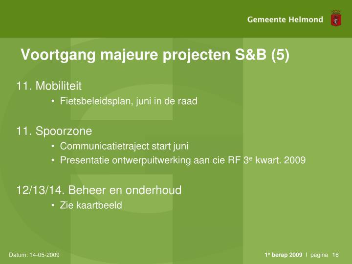 Voortgang majeure projecten S&B (5)