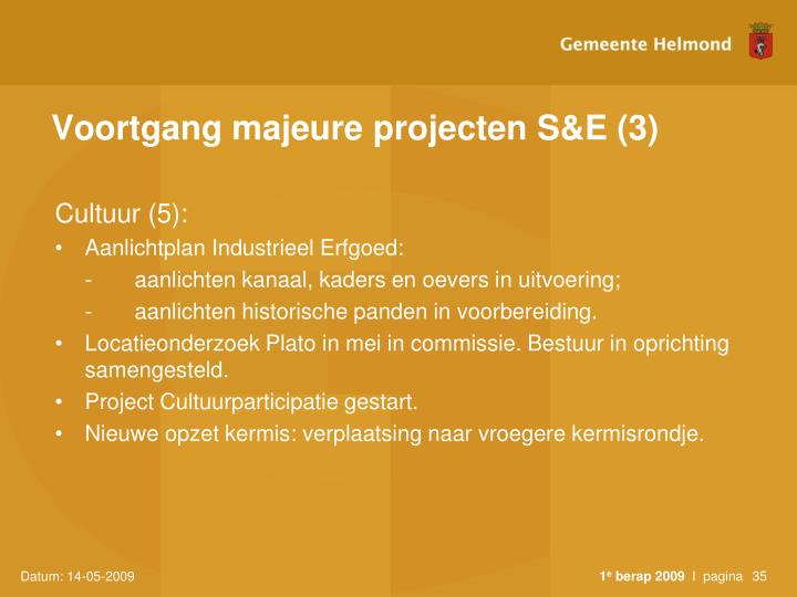 Voortgang majeure projecten S&E (3)