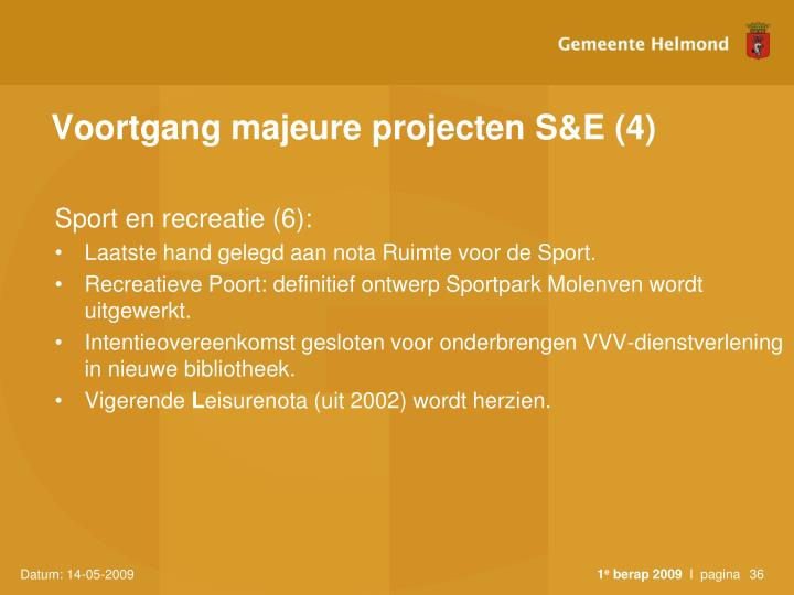 Voortgang majeure projecten S&E (4)
