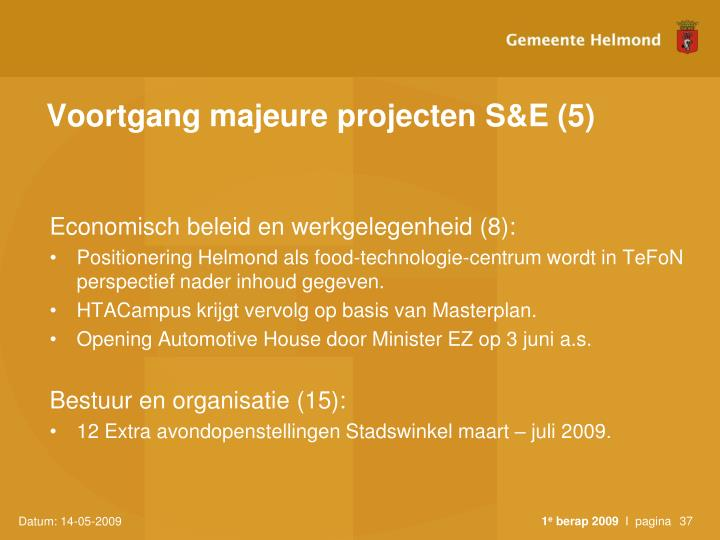 Voortgang majeure projecten S&E (5)