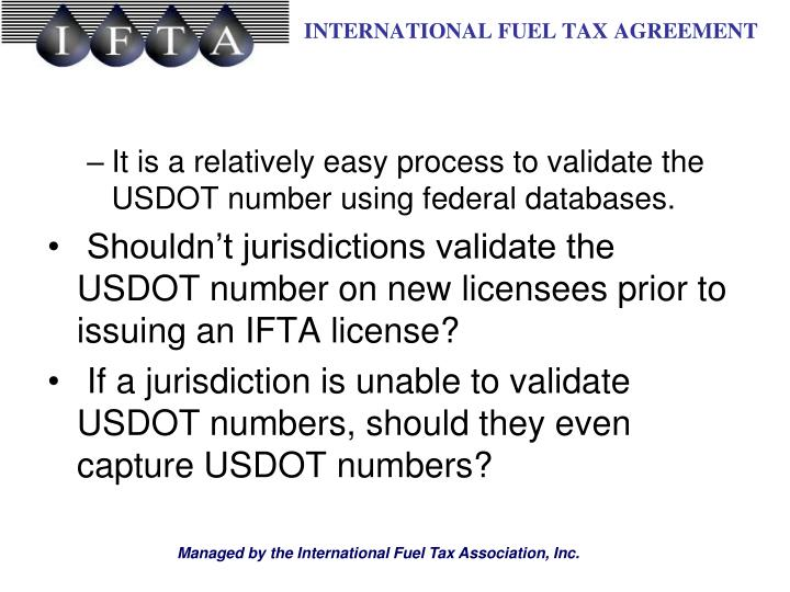 It is a relatively easy process to validate the USDOT number using federal databases.