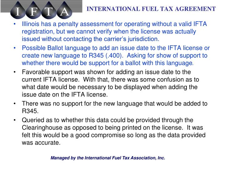 Illinois has a penalty assessment for operating without a valid IFTA registration, but we cannot verify when the license was actually issued without contacting the carrier's jurisdiction.