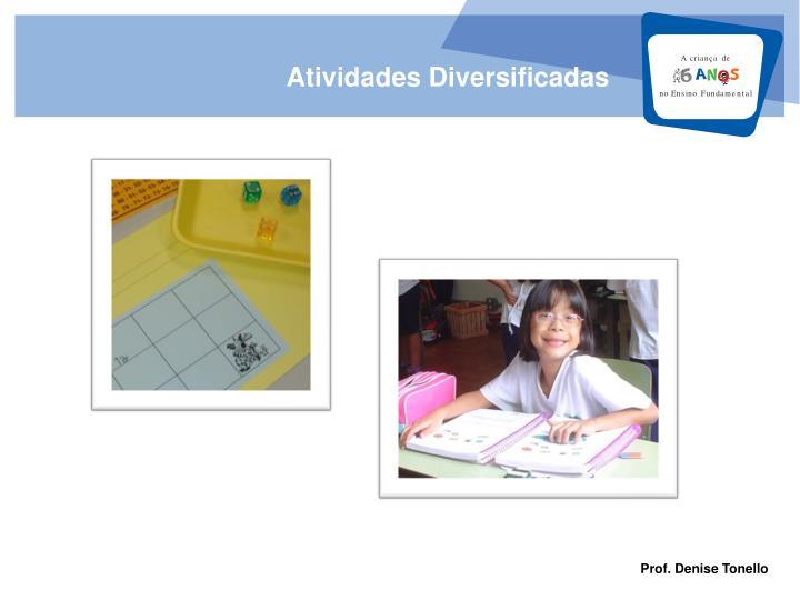 Atividades Diversificadas
