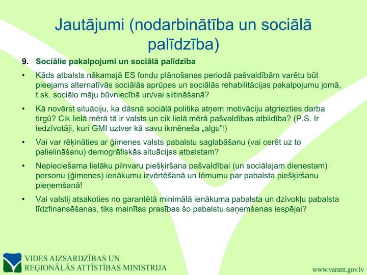 Jautājumi (nodarbinātība un sociālā palīdzība)