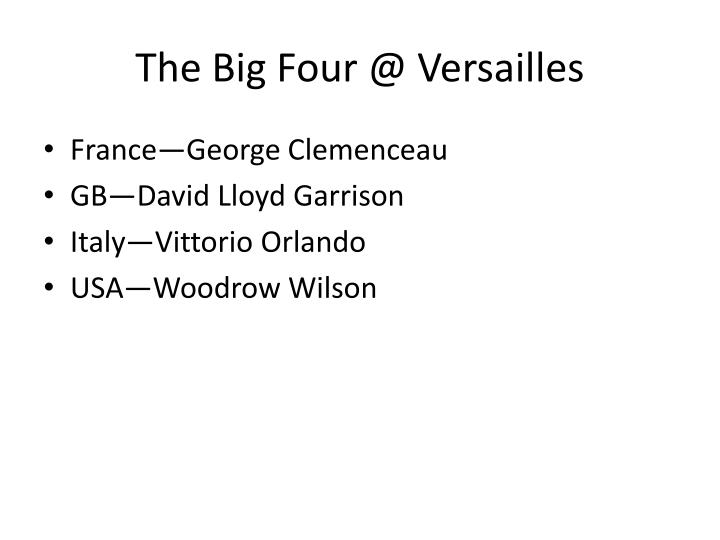 The Big Four @ Versailles