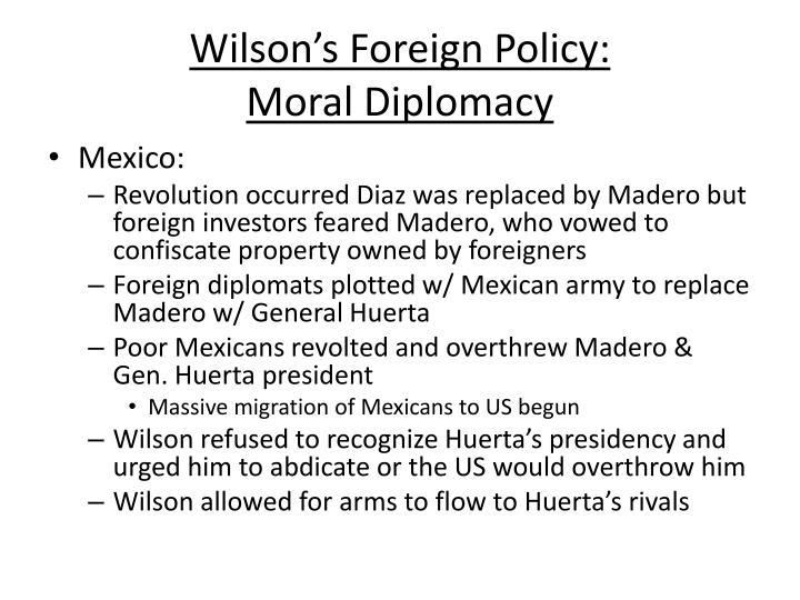 Wilson's Foreign Policy:
