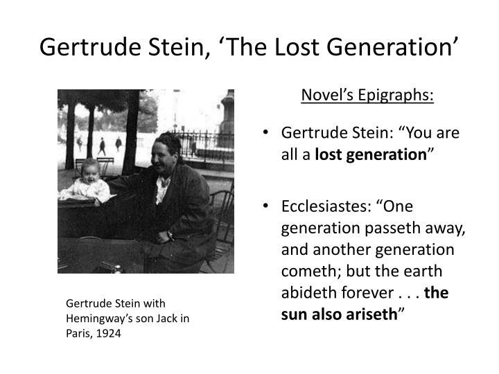 Gertrude Stein, 'The Lost Generation'