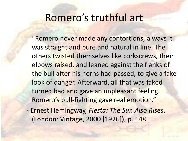 Romero's truthful art